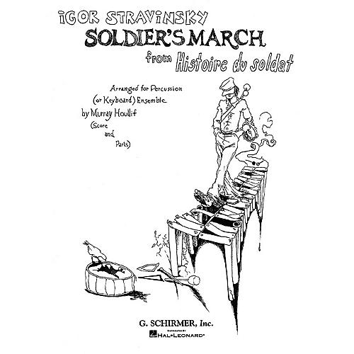 G. Schirmer Soldier's March from Histoire du Soldat Percussion Composed by Igor Stravinsky Edited by Murray Houllif-thumbnail