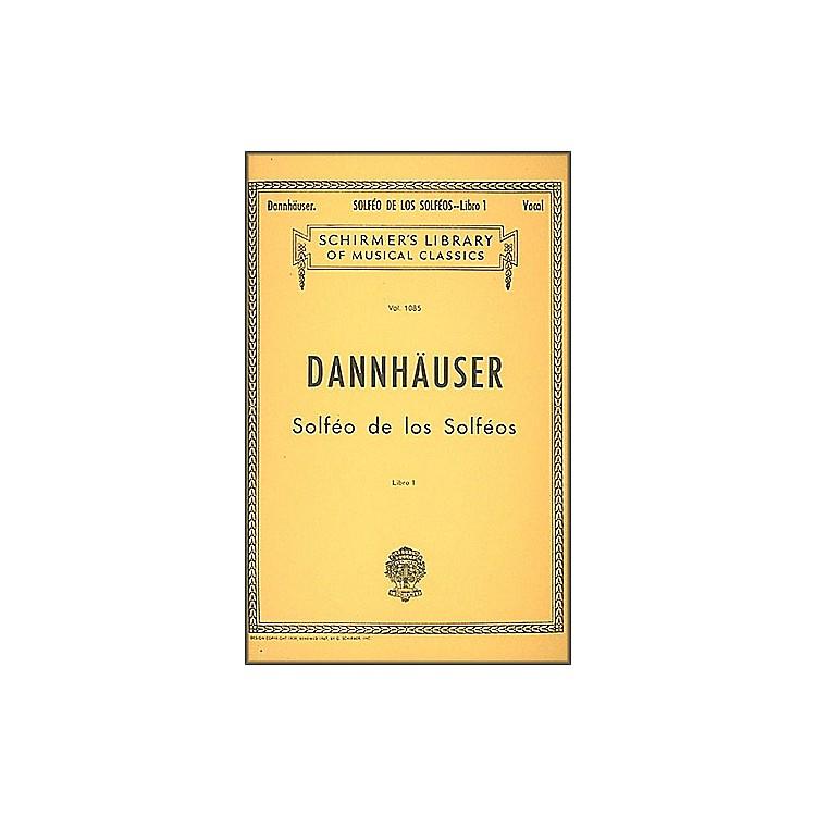 G. SchirmerSolfeo de los Solfeos - Book I By Dannhauser