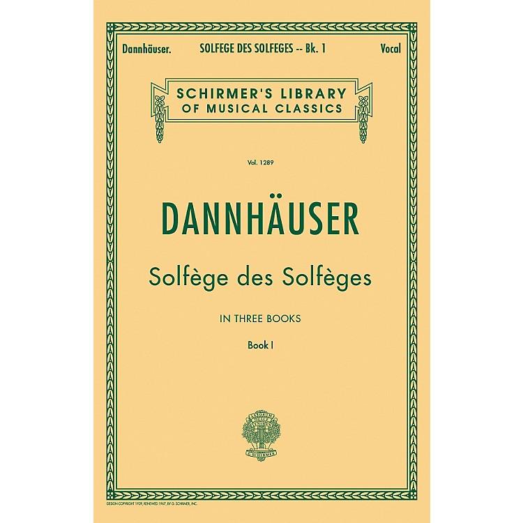 G. SchirmerSolfége des Solféges - Book I By Dannhauser