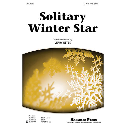 Shawnee Press Solitary Winter Star 2-Part composed by Jerry Estes