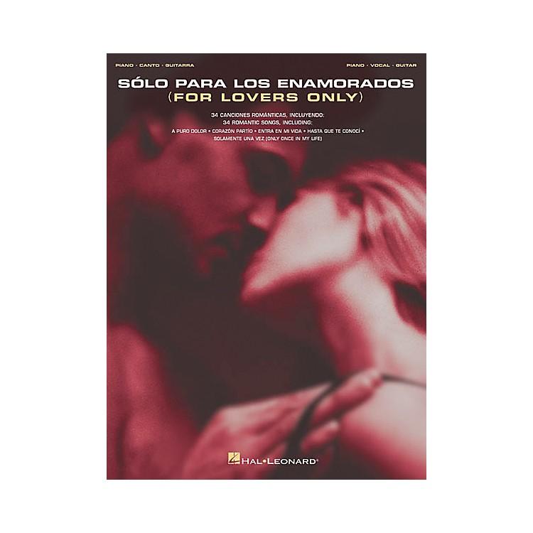 Hal LeonardSolo Para Los Enamorados Piano, Vocal, Guitar Songbook