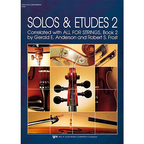 KJOS Solos And Etudes-BOOK 2/PIANO ACCOMP