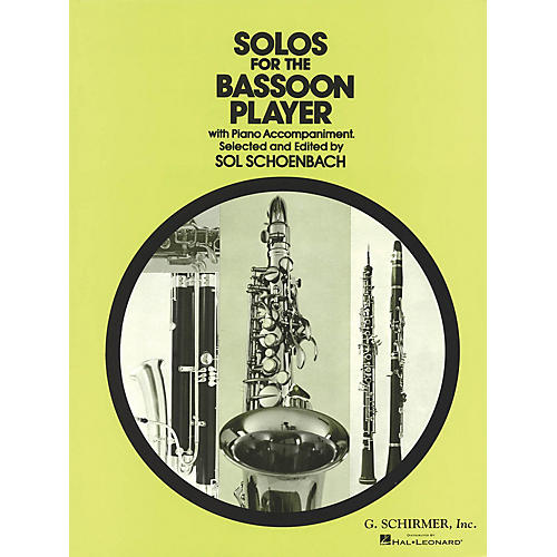 G. Schirmer Solos for the Bassoon Player Woodwind Solo Series by Various Edited by Sol Schoenbach-thumbnail