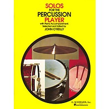 G. Schirmer Solos for the Percussion Player Percussion Collection Series Composed by Various Edited by John O'Reilly