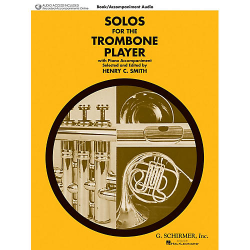 G. Schirmer Solos for the Trombone Player Brass Solo Book/Audio Online Edited by Henry Charles Smith