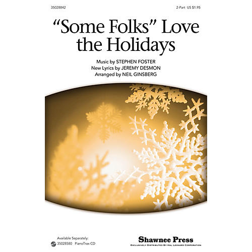 Shawnee Press Some Folks Love The Holidays 2-Part arranged by Neil Ginsberg-thumbnail