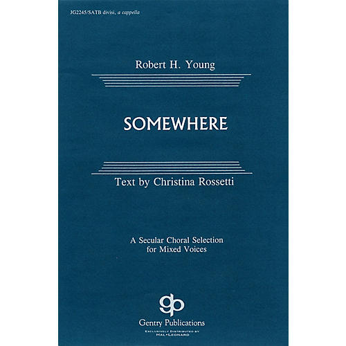 Fred Bock Music Somewhere SATB DV A Cappella composed by Robert H. Young-thumbnail