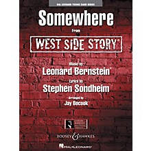 Hal Leonard Somewhere (from WEST SIDE STORY) Concert Band Level 3 Arranged by Jay Bocook
