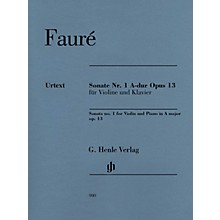 G. Henle Verlag Sonata No. 1 in A Major, Op. 13 for Violin and Piano Henle Music by Gabriel Fauré Edited by Fabian Kolb