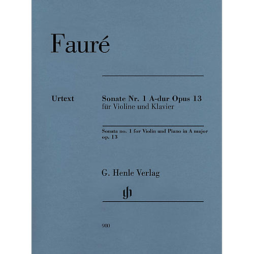 G. Henle Verlag Sonata No. 1 in A Major, Op. 13 for Violin and Piano Henle Music by Gabriel Faure Edited by Fabian Kolb-thumbnail