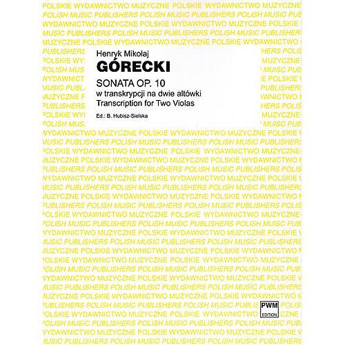 PWM Sonata Op. 10 (Transcription for Two Violas) PWM Series Composed by Henryk Mikolaj Górecki-thumbnail