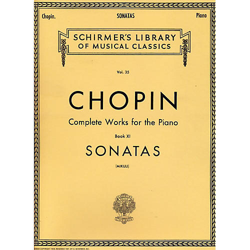 G. Schirmer Sonatas for Piano Chopin Complete Works Book 11 By Chopin