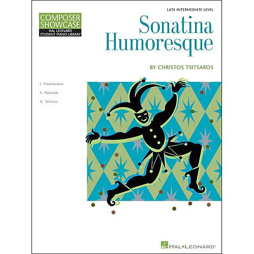 Hal Leonard Sonatina Humoresque Composer Showcase Series Late-Intermediate Piano Solo Hal Leonard Student Piano Library by Chris Tsitsaros