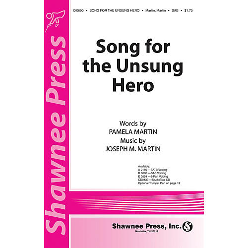 Shawnee Press Song for the Unsung Hero (Orchestration CD-ROM) ORCHESTRATION ON CD-ROM Composed by Joseph M. Martin