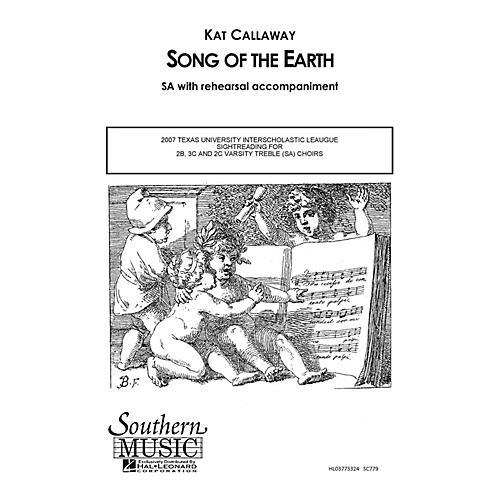 Southern Song of the Earth SA Composed by Kat Callaway