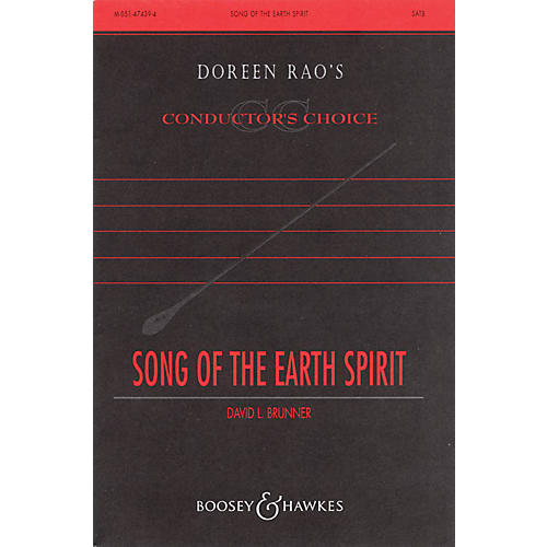 Boosey and Hawkes Song of the Earth Spirit (CME Conductor's Choice) SATB composed by David Brunner