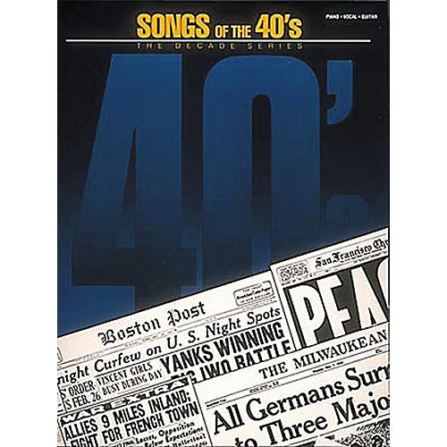 Hal Leonard Songs Of The '40s Piano, Vocal, Guitar Songbook-thumbnail