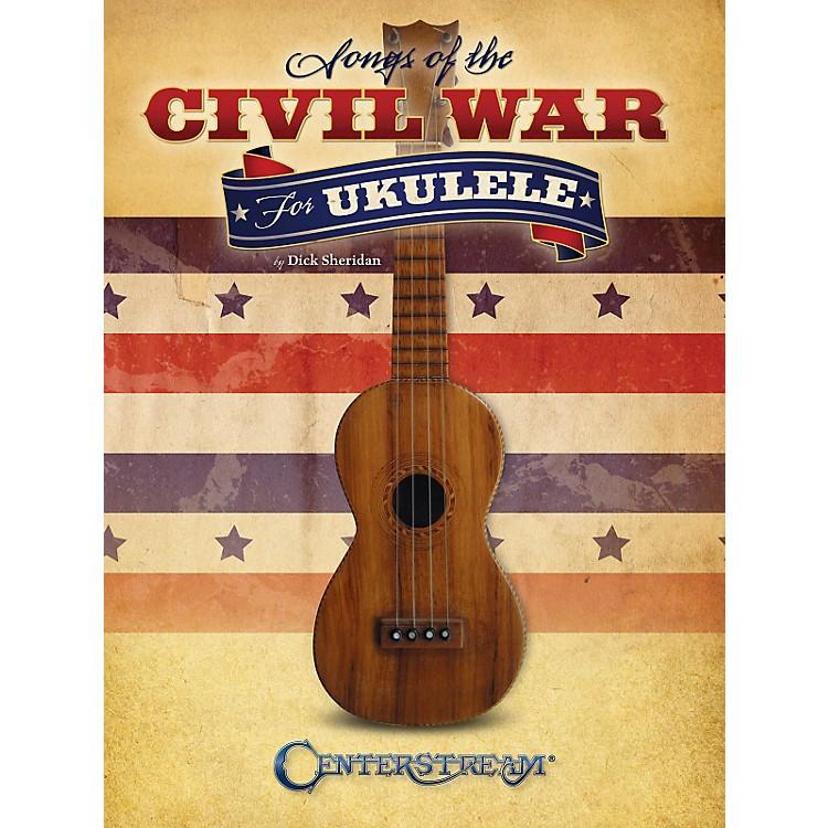 Centerstream PublishingSongs Of The Civil War For Ukulele
