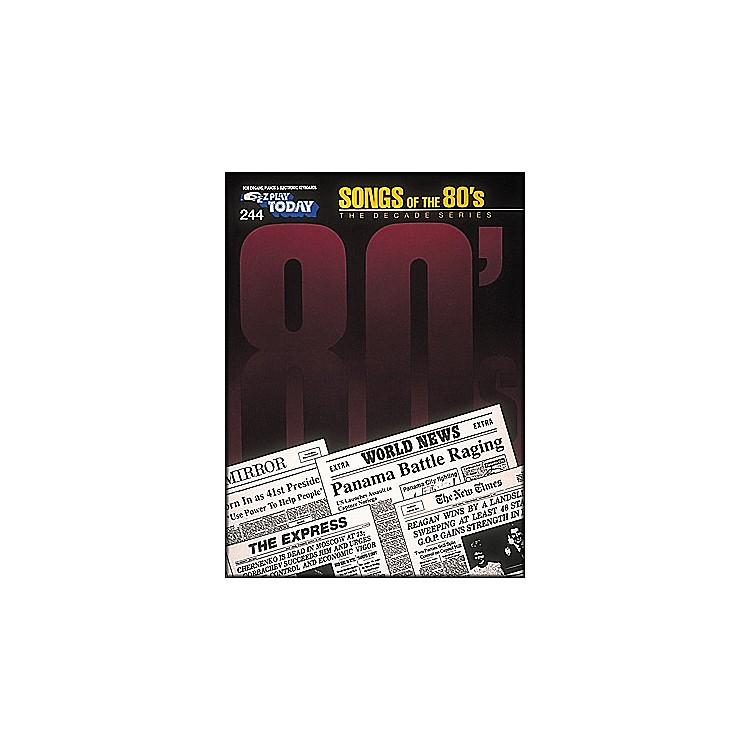 Hal LeonardSongs Of The Eighties 80's Decade Series E-Z Play 244