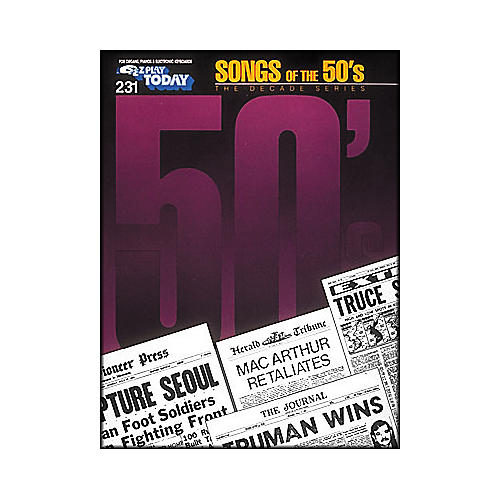Hal Leonard Songs Of The Fifties 50's Decade Series E-Z Play 231