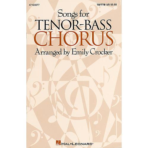 Hal Leonard Songs for Tenor-Bass Chorus (Collection) TB/TTB arranged by Emily Crocker-thumbnail
