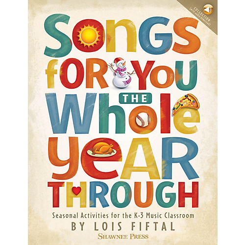 Hal Leonard Songs for You the Whole Year Through BOOK WITH AUDIO ONLINE Composed by Lois Fiftal-thumbnail
