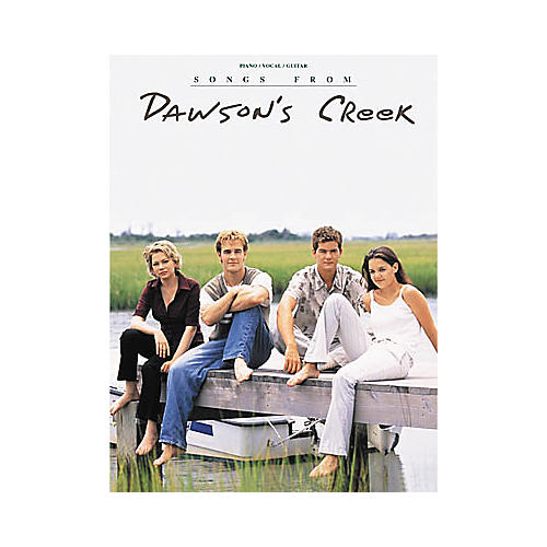 Hal Leonard Songs from Dawson's Creek Piano, Vocal, Guitar Songbook-thumbnail