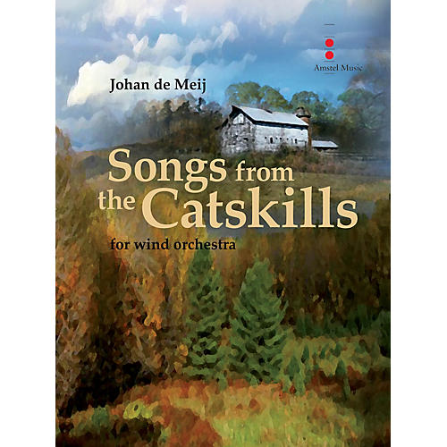 Amstel Music Songs from the Catskills (for Wind Orchestra) Concert Band Composed by Johan de Meij-thumbnail