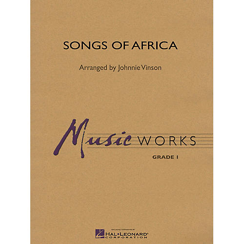 Hal Leonard Songs of Africa Concert Band Level 1.5 Arranged by Johnnie Vinson-thumbnail