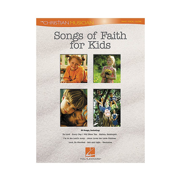 Hal LeonardSongs of Faith for Kids Piano, Vocal, Guitar Songbook
