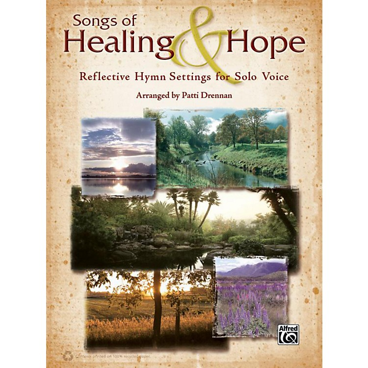 AlfredSongs of Healing & Hope Solo Voice Book