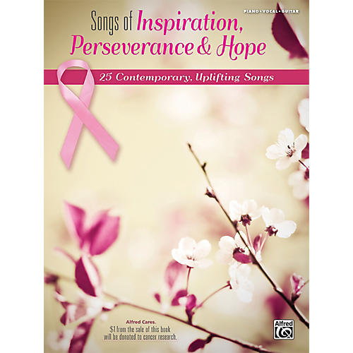 Alfred Songs of Inspiration, Perseverance, and Hope P/V/C Book