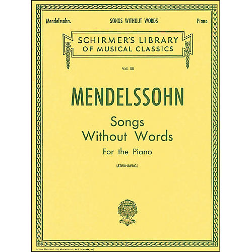 G. Schirmer Songs without Words for Piano By Mendelssohn
