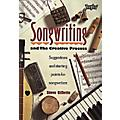 Hal Leonard Songwriting and The Creative Process Book