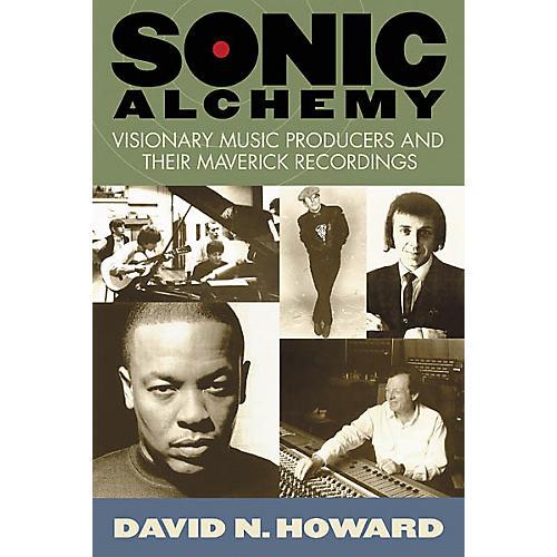 Hal Leonard Sonic Alchemy - Visionary Music Producers Book-thumbnail