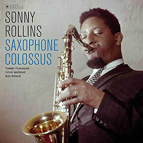 Alliance Sonny Rollins - Saxophone Colossus