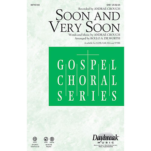 Daybreak Music Soon and Very Soon SAB by Andraé Crouch arranged by Rollo Dilworth-thumbnail