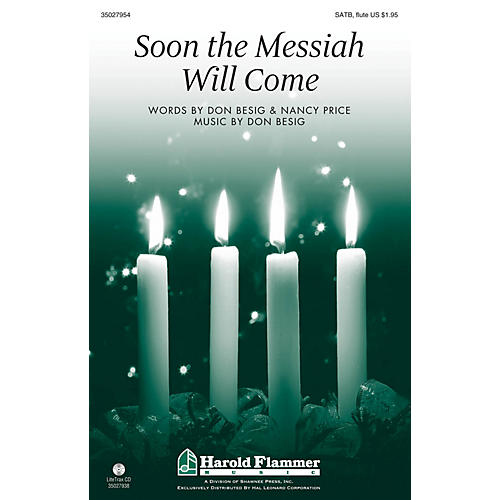 Shawnee Press Soon the Messiah Will Come SATB WITH FLUTE (OR C-INST) composed by Don Besig-thumbnail