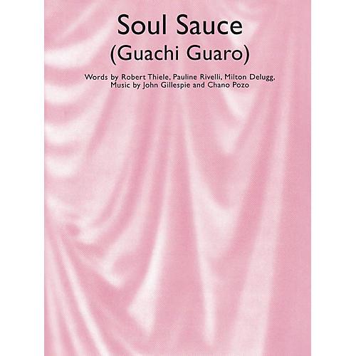 Music Sales Soul Sauce (Guachi Guaro) Music Sales America Series-thumbnail