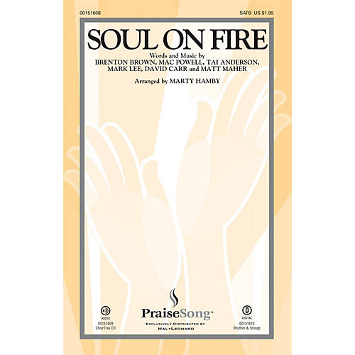 PraiseSong Soul on Fire SATB by Third Day arranged by Marty Hamby-thumbnail