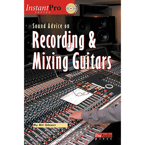 ArtistPro Sound Advice on Recording and Mixing Guitars (Book/CD)-thumbnail