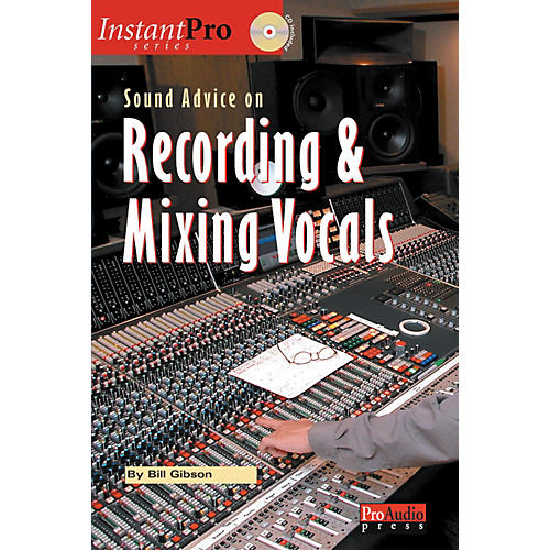 ArtistPro Sound Advice on Recording and Mixing Vocals - Book with CD