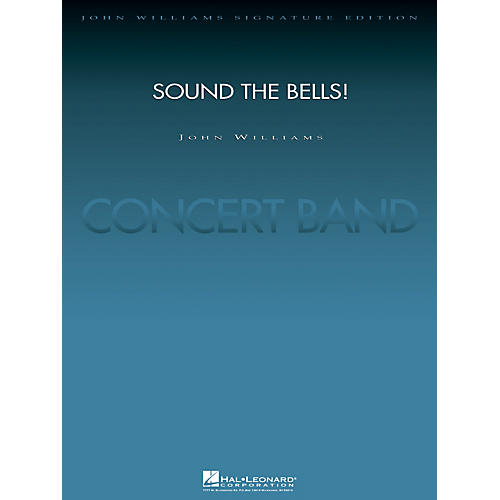 Hal Leonard Sound the Bells! (Score and Parts) Concert Band Level 5 Arranged by Paul Lavender