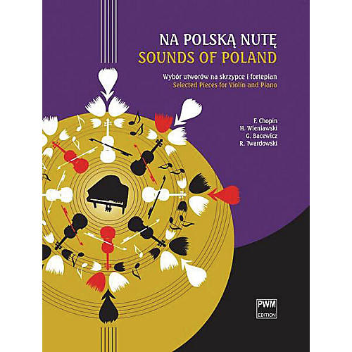 PWM Sounds of Poland [Na Polska Nute) PWM Series Softcover Composed by Various Edited by Various-thumbnail