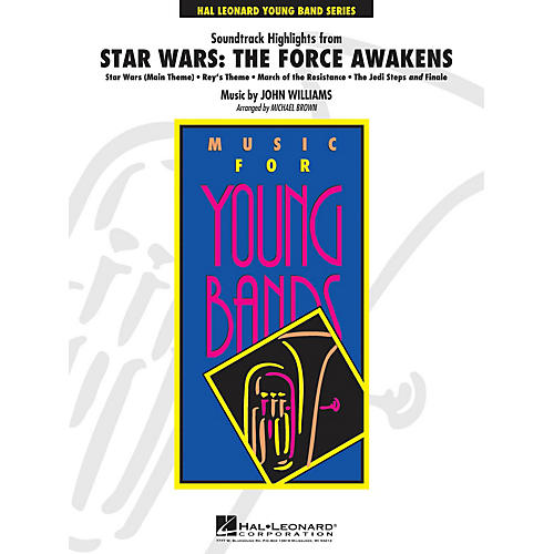Hal Leonard Soundtrack Highlights from Star Wars: The Force Awakens Concert Band Level 3 Arranged by Michael Brown-thumbnail