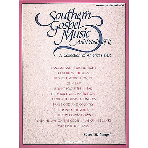 Hal Leonard Southern Gospel Music and Proud of It Piano/Vocal/Guitar Songbook-thumbnail
