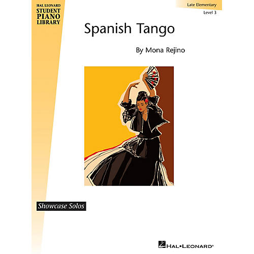 Hal Leonard Spanish Tango Piano Library Series by Mona Rejino (Level Late Elem)