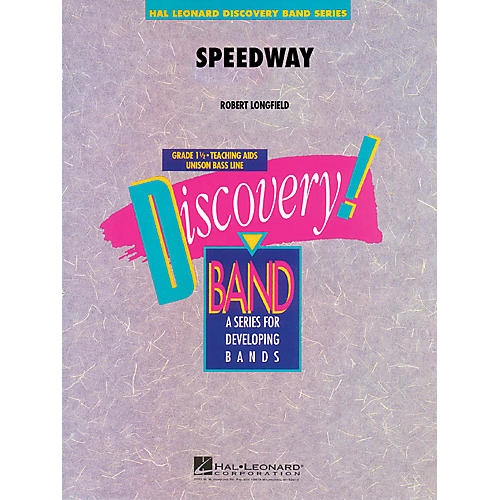 Hal Leonard Speedway Concert Band Level 1.5 Composed by Robert Longfield-thumbnail