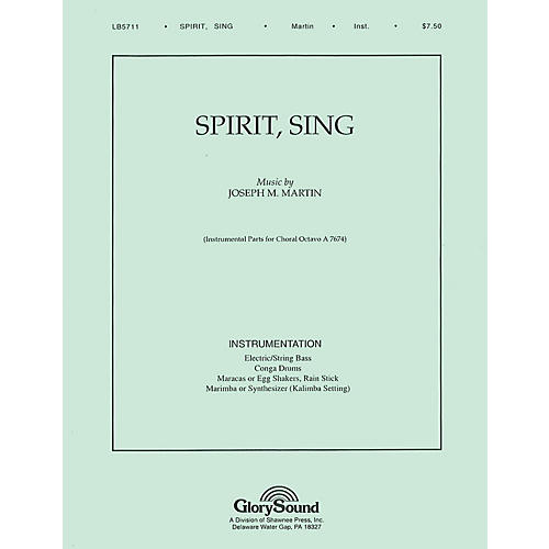 Shawnee Press Spirit, Sing PARTS AND SCORE composed by Joseph M. Martin