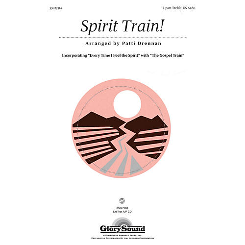 Shawnee Press Spirit Train! 2PT TREBLE composed by Patti Drennan-thumbnail